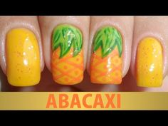 Unhas Decoradas - Abacaxi - YouTube