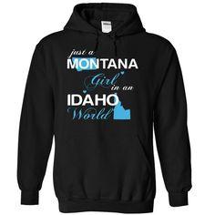 (MTJustXanh001) Just A Montana Girl •̀ •́  In A Idaho WorldIn a/an name worldt shirts, tee shirts