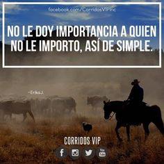 Así de simple.!  ____________________ #teamcorridosvip #corridosvip #corridosybanda #corridos #quotes #regionalmexicano #frasesvip #promotion #promo #corridosgram http://ift.tt/20L95tY - http://ift.tt/1HQJd81
