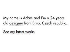 Portfolio Placeholder by Adam Hayek 24 Years Old, It Works, Names, Math, Math Resources, Nailed It, Mathematics