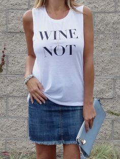www.shopdariann.com Wine Not??  It's our motto! Yes to Wine... see you at Happy Hour   SHOP for yours  Graphic Tee's www.shopdariann.com