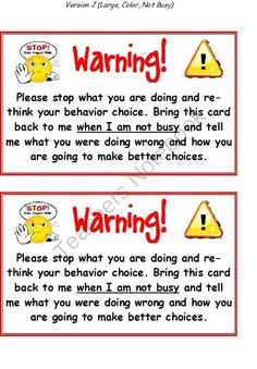 Warning cards... For classroom management but gives me ideas for dealing with the kids