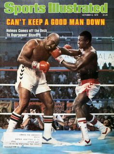 Larry Holmes, Sports Ilustrated, Si Cover, Boxing Posters, Heavyweight Boxing, Sports Illustrated Covers, American Athletes, Boxing History, Sports Magazine