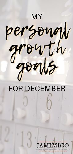 I'm sharing what I learned in November and what I have planned for December in all its Christmas glory in my December personal growth goals report. Personal Development Books, Development Quotes, Self Development, Personal Growth Quotes, Personal Goals, Thing 1, Finding Happiness, Self Improvement Tips, Love Your Life