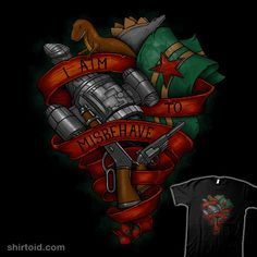 shirtoid:  I Aim To Misbehave byJustyna Dorszis $16 for a limited time at Fresh Brewed Tee Use coupon code SHIRTOID1 for $1.00 off your order at Fresh Brewed Tee.