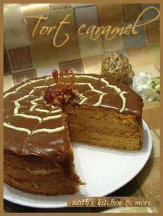 TORT CARAMEL - Edith's Kitchen Edith's Kitchen, Romanian Food, Occasion Cakes, Diy Food, Food And Drink, Yummy Food, Favorite Recipes, Sweets, Baking