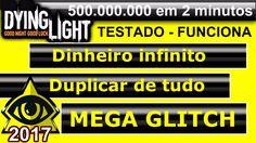 Dying light - Mega Glitch 500.000.000 em 2 mins  PT/BR 2017