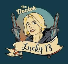 ''Lucky Doctor by foureyedesign available today only, at RIPT Apparel Serie Doctor, Doctor Who Companions, 13th Doctor, Doctor Who Art, Fanart, Thing 1, Geronimo, Dr Who, Superwholock