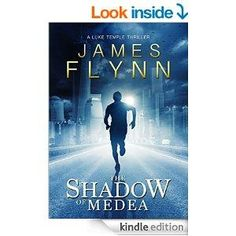 The Shadow Of Medea (Luke Temple Series Book 1) by James Flynn 4.9 stars (9 reviews)