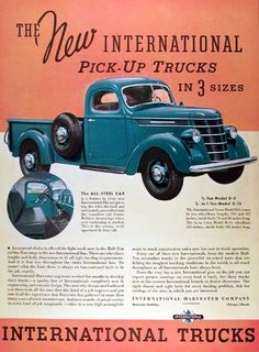 1937 International Harvester D2 D15 pickup truck vintage ad. The new International Pickup Trucks now in 3 sizes, ½ ton in two wheelbase sizes and ¾ ton with all steel roomy well appointed deluxe cab.