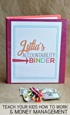 Organization Tips: Make an accountability binder for Kids' Money Management Teaching Kids, Kids Learning, Teaching Money, Learning Skills, Managing Money, Planners, Party Friends, Organization Hacks, Organizing