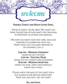 create this kind of welcome note and tie it to their simple gift bags then leave the bags at each hotel desk for the staff to give to wedding guests coming