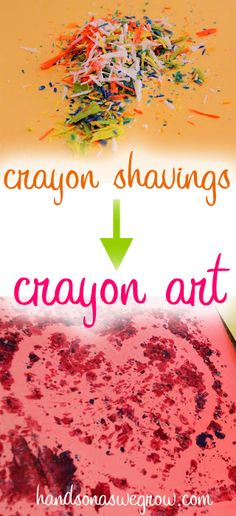 Melted crayon art using the shavings of old crayons-can use pencil sharpener, sprinkle on paper, draw design in it, put wax paper on top and press down with iron (up and down/not left to right-smear)