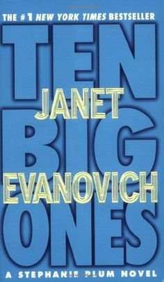 Ten Big Ones (Stephanie Plum, No. 10) (Stephanie Plum Novels) by Janet Evanovich, http://www.amazon.com/dp/0312936222/ref=cm_sw_r_pi_dp_U0Nvqb1040DRD