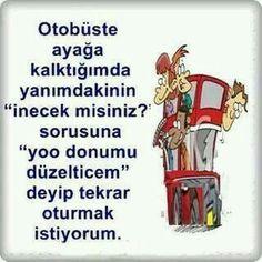 Hahay doğru valla hepimiz yapıyoruz bazen :) :) :) :) :) :) :) :)