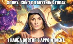 Its a valid reason right 😂 did you see the first episode? I think it's safe to say Jodie Whittaker is doing the franchise proud and will only get better. Episode 2 is in a few hours 13th Doctor, Doctor Who Quotes, Time Lords, Dr Who, Lesbian, Things To Think About, Fangirl, Sci Fi, It Cast