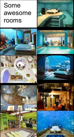 These are just cool rooms that if you had the time and money you could do this!!!!!!!!!