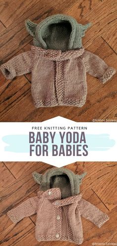 Baby Yoda for Babies Free Knitting Pattern It will take some time and patience b., Baby Yoda for Babies Free Knitting Pattern It will take some time and patience but we promise your baby is going to wear this amazing hooded cardigan . Sweater Knitting Patterns, Easy Knitting, Knit Patterns, Baby Knitting Patterns Free Cardigan, Baby Cardigan Knitting Pattern Free, Beginner Knitting Patterns, Crochet Baby Cardigan, Knitting Tutorials, Knitting Charts