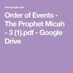 Order of Events - The Prophet Micah - 3 (1).pdf - Google Drive
