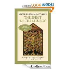 """The Spirit of The Liturgy"" by Joseph Cardinal Ratzinger"