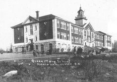 5 Historic Vancouver Schools That Are Still Standing - Vancouver School, North Vancouver, Vancouver Architecture, New West, Still Standing, Queen Mary, North West, Elementary Schools, Abandoned