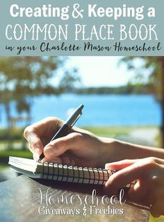 Creating and Keeping a Common Place Book in your Charlotte Mason Homeschool - Homeschool Giveaways Charlotte Mason Curriculum, Mason Homes, Homeschool Curriculum, Online Homeschooling, Curriculum Planning, Homeschooling Statistics, Lesson Planning, Commonplace Book, Classical Education