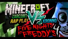 FNAF 4 VS MINECRAFT | KRONNO ZOMBER & ZARCORT | EPIC BATTLE ( Videoclip ...
