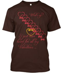 Discover Big Heart Whatsup T-Shirt from Whatsup Store, a custom product made just for you by Teespring. - Whats Up I Just Have Heart For All My Valentines Valentines, Chocolate, Dark, Mens Tops, T Shirt, Collection, Fashion, Valentine's Day Diy, Supreme T Shirt
