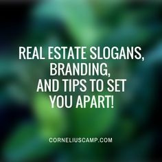 Real Estate Slogans, Branding, and Logo Tips To Set You Apart!  If you want to take your business to the next level, creating a killer real estate slogan is a good starting point. Having a memorable slogan is the most important advertisement a company can have. Slogans are memory phrases that help your business stand out from the competition.    #realestateslogans