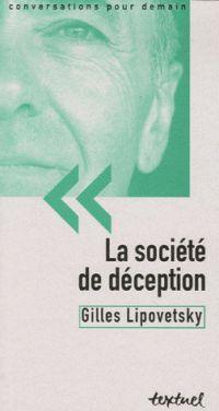 La société de déception (Gilles Lipovetsky, 2006)