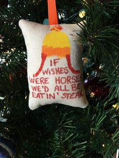"Jayne Cobb Hat ""If Wishes Were Horses, We'd All Be Eatin' Steak"" Christmas Ornament Firefly Serenity Browncoat by HollyAndHerHobbies on Etsy"