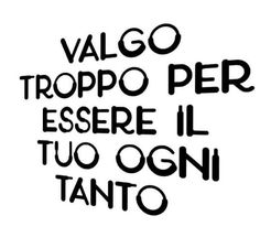 E non per tutti Italian Phrases, Italian Quotes, Best Quotes, Love Quotes, Inspirational Quotes, Rose Hill Designs, Words Quotes, Sayings, Quotes About Everything