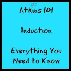 Phase 1 of the Atkins diet is called Induction—it's where you'll jump start your weight loss program, losing up to 15 pounds in the first 2 weeks.  ...