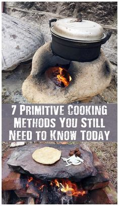 7 Primitive Cooking Methods You Still Need to Know Today - If it all goes to hell there will be no gas, there will be no electricity being produced. You will have to cook with fire! Did you know that there is more than one way to cook with fire? Quite amazing!