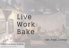 Whether it is opening an online bakery shop or a local one serving the locality nearby or a chain of bakery shops across the country the pre-requisite Food License, Online Bakery, Bakery Business, Food Safety, A Food, India, Shopping, Goa India, Bakery