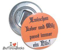 Pils+Flaschenöffner+mit+Spruch+-59mm+Bier+Pils+von+Buttons&Books+auf+DaWanda.com