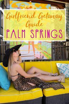 Girlfriend Getaway to Palm Springs