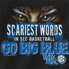 GO BIG BLUE!!!