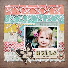 Sweet & Colorful Hello Page...love the use of the paper strips & stars...Katie Ehmann.
