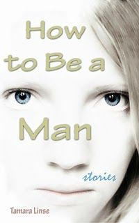 My new short story collection 'How to Be a Man' is out! http://tamara-linse.blogspot.com/2014/01/big-announcement-my-new-short-story.html