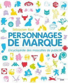 Livre documentaire Personnages de Marque
