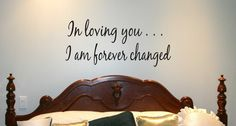 Cute quote to go on our chalkboard frame above our bed :)