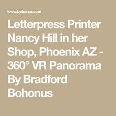 Letterpress Printer Nancy Hill in her Shop, Phoenix AZ - 360° VR Panorama By Bradford Bohonus