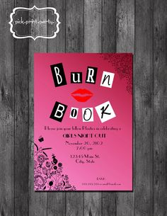 Girls Night Out, Birthday, Bachelorette Party, Bridal Shower Invitation - Mean Girls Inspired Burn Book - DIY - Printable. $12.00, via Etsy.