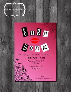 Girls Night Out, Birthday, Bachelorette Party, Bridal Shower Invitation - Mean Girls Inspired Burn Book - DIY - Printable. $12.00, via Etsy.