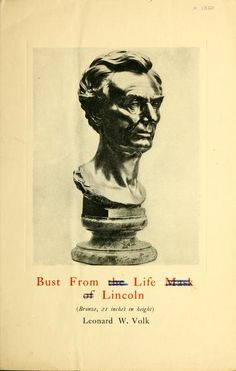 Bust from the life mask of Lincoln by Leonard Volk Abraham Lincoln Family, Picture Boards, The Life, The Borrowers, Presidents, Picture Shelves