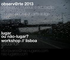 workshop lisboa // lugar ou não-lugar? // 23.03.2013 by 305DESIGN vítor tavares, via Behance
