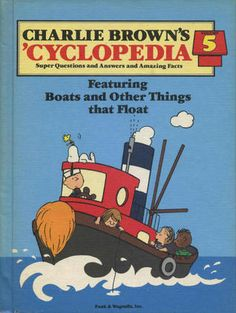 Charlie Brown's 'Cyclopedia Vol. 5 Featuring Boats and Other Things that Float