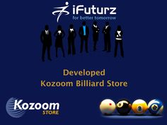 iFuturz has successfully developed word best known Kozoom billiard E-commerce Store.