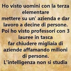 Studiosi ... intelligenti?